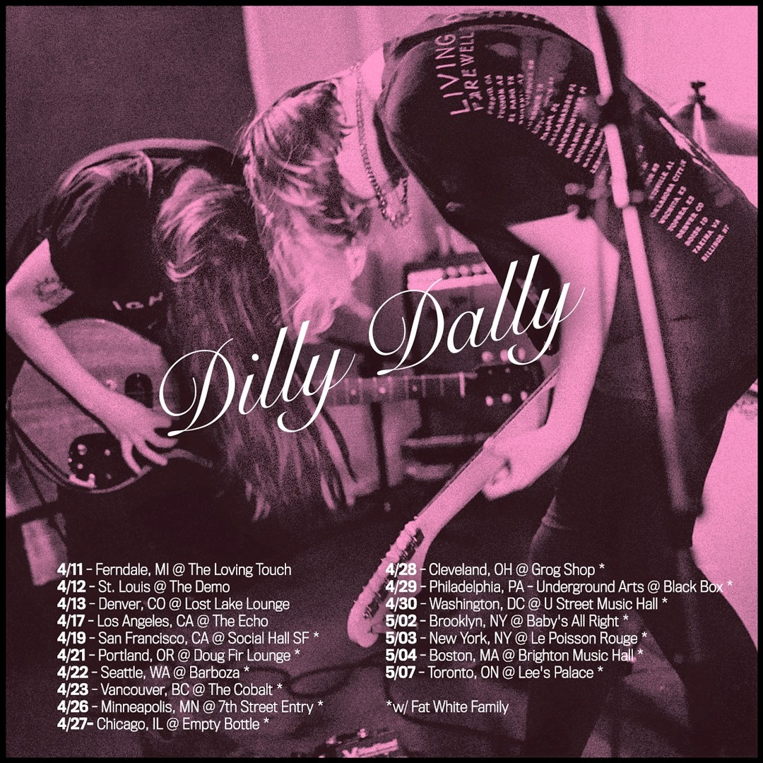 Dilly Dally shows